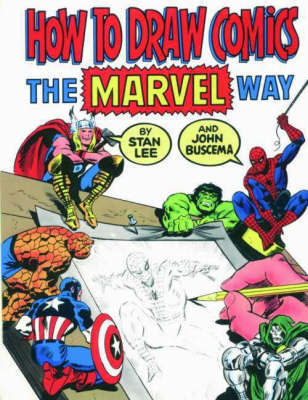 "How to Draw Comics the ""Marvel"" Way by Stan Lee image"