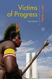 Victims of Progress by John H. Bodley