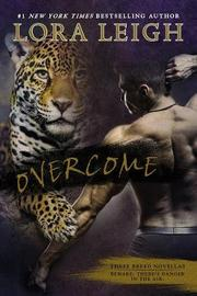 Overcome by Lora Leigh