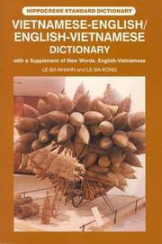 Vietnamese-English / English-Vietnamese Standard Dictionary by Le Ba Khanh