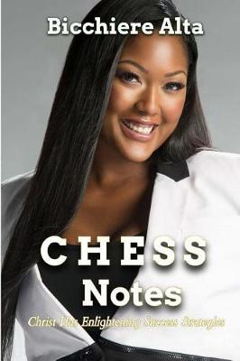 CHESS Notes by Bicchiere Alta