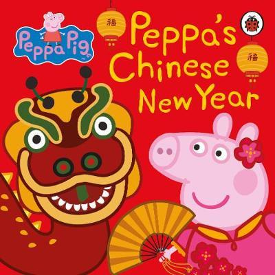 Peppa Pig: Chinese New Year by Peppa Pig image