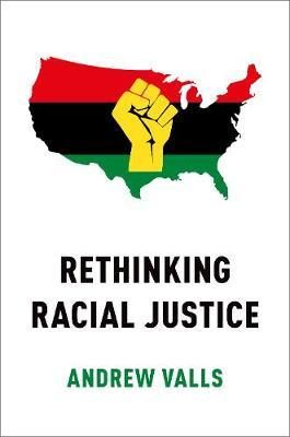 Rethinking Racial Justice by Andrew Valls image