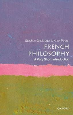 French Philosophy: A Very Short Introduction by Stephen Gaukroger