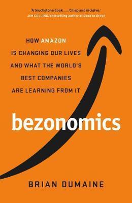 Bezonomics by Brian Dumaine