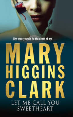 Let Me Call You Sweetheart by Mary Higgins Clark image