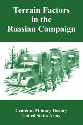 Terrain Factors in the Russian Campaign by Of Military History Center of Military History image