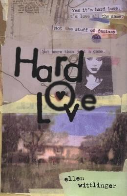 Hard Love by Ellen Wittlinger image