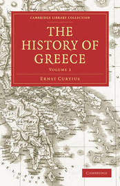 The History of Greece by Ernst Curtius