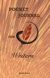 Pocket Journal for Writers by Jackie Anton