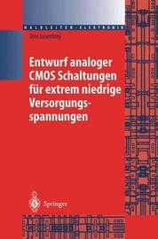 Entwurf Analoger CMOS Schaltungen Fur Extrem Niedrige Versorgungsspannungen by Jens Sauerbrey