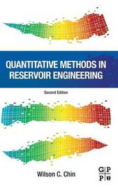 Quantitative Methods in Reservoir Engineering by Chin