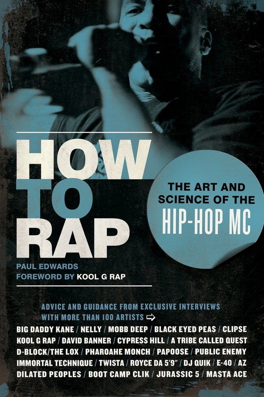 How to Rap: The Art and Science of the Hip-Hop MC by Paul Edwards