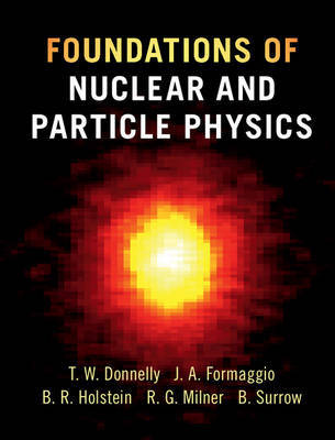 Foundations of Nuclear and Particle Physics by T. William Donnelly image