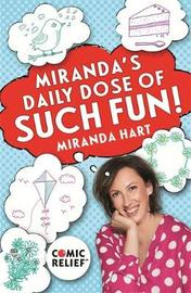 Miranda's Daily Dose of Such Fun! by Miranda Hart image