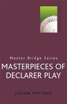 Masterpieces Of Declarer Play by Julian Pottage image