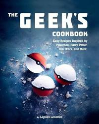 The Geek's Cookbook by Lecomte