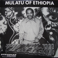 Mulatu of Ethiopia Ltd Collectors Edition (3LP) by Mulatu Astatke