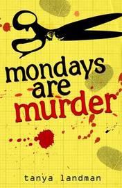A Poppy Field's Mystery Book 1: Mondays Are Murder by Tanya Landman image