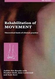 Rehabilitation of Movement by Judith Pitt-Brooke