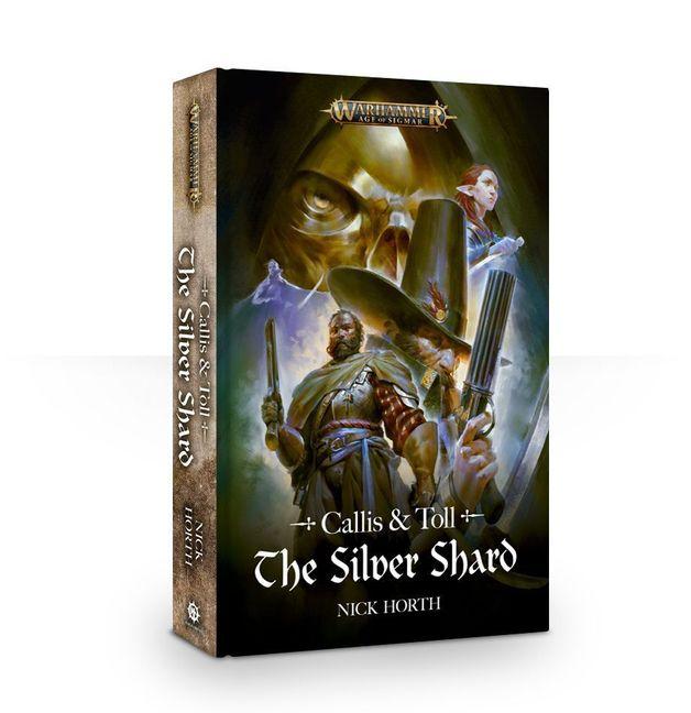 Callis & Toll: The Silver Shard (HB)