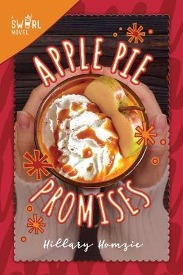 Apple Pie Promises by Hillary Homzie