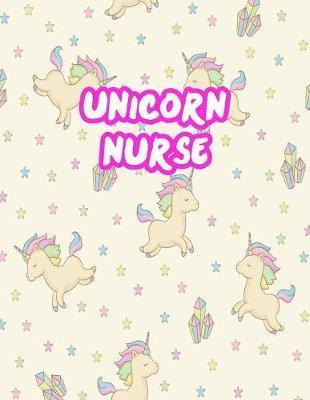 Unicorn Nurse by Juliette Townsend