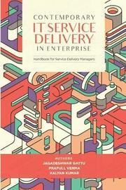 Contemporary IT Service Delivery in Enterprise by Prafull Verma