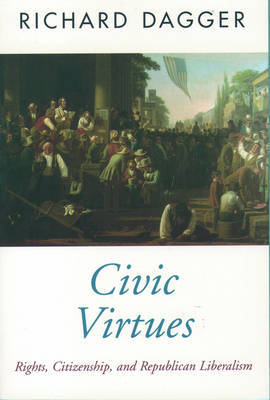 Civic Virtues by Richard Dagger image
