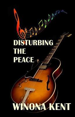 Disturbing the Peace by Winona Kent image