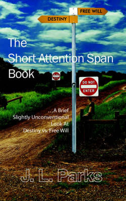 The Short Attention Span Book by J. L. Parks image