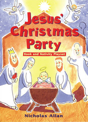 Jesus' Christmas Party by Nicholas Allan image
