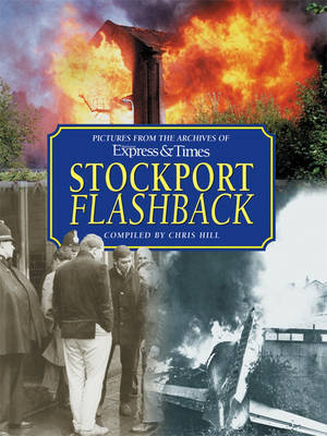 Stockport Flashback by Chris Hill image