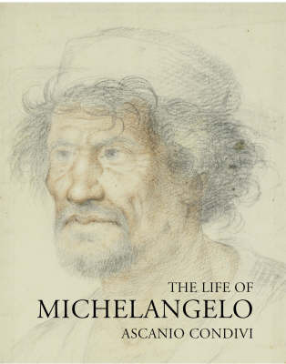 The Life of Michelangelo by Ascanio Condivi