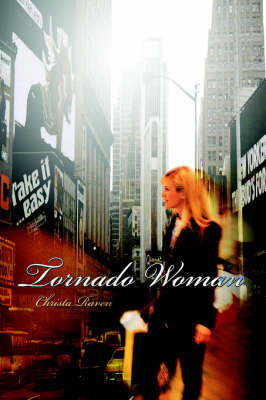 Tornado Woman by Christa Raven