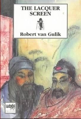 The Lacquer Screen by Robert Van Gulik