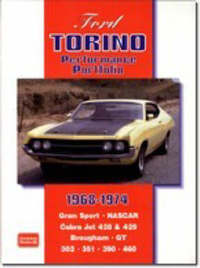 Ford Torino Performance Portfolio 1968-1974 by R.M. Clarke