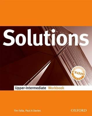 Solutions Upper-Intermediate: Workbook by Tim Falla