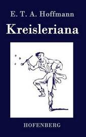 Kreisleriana by E.T.A. Hoffmann image