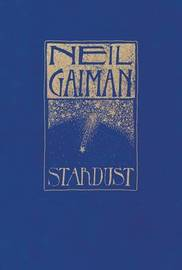 Stardust: The Gift Edition by Neil Gaiman