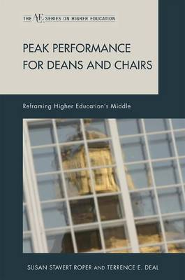 Peak Performance for Deans and Chairs by Susan Stavert Roper image