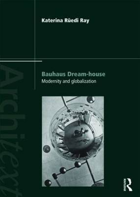 Bauhaus Dream-house by Katerina Ruedi-Ray