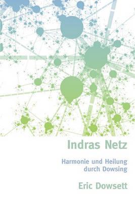 Indras Netz by Eric Dowsett