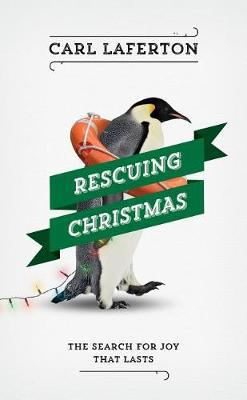 Rescuing Christmas by Carl Laferton image