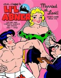Li'l Abner The Complete Dailies And Color Sundays, Vol. 9 1951-1952 by Al Capp