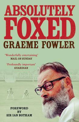 Absolutely Foxed by Graeme Fowler