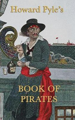 Howard Pyle's Book of Pirates by Howard Pyle image