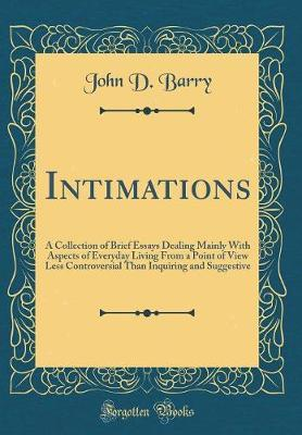 Intimations by John D Barry