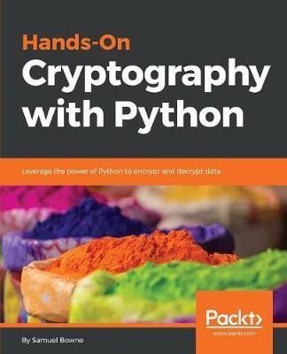 Hands-On Cryptography with Python by Samuel Bowne image