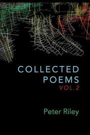 Collected Poems, Vol. 2 by Peter Riley